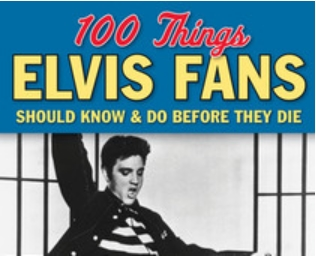 Cover of book 100 Things Elvis...