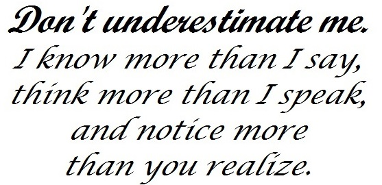 Quote Don't Underestimate me