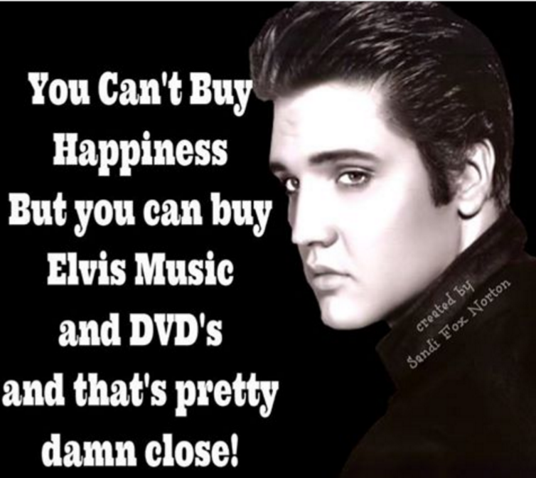 Can't buy happiness...Elvis