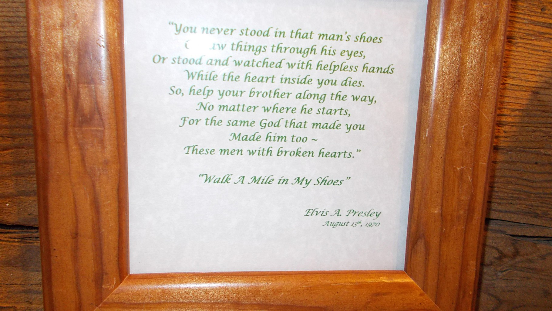 Walk A Mile In My Shoes by Elvis plaque